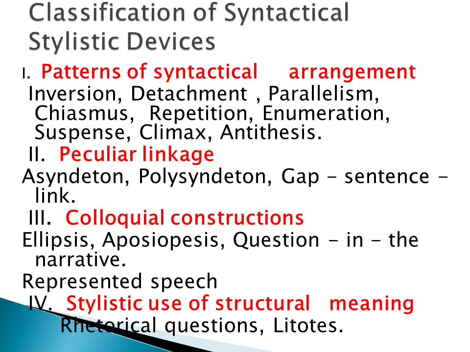 Classification of Syntactical Stylistic Devices