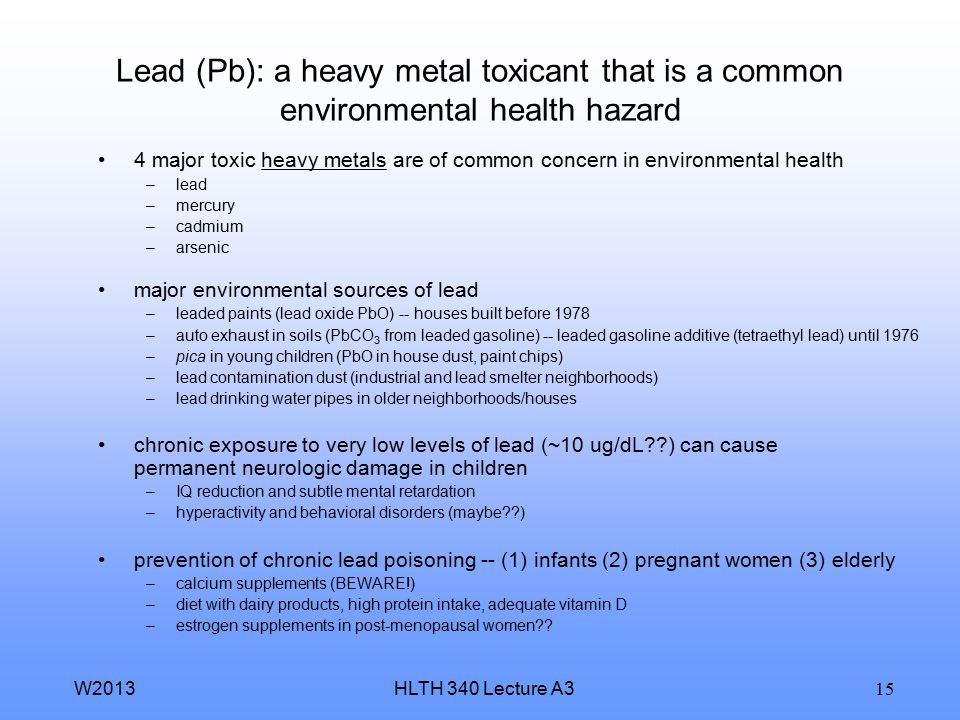 Lead (Pb): a heavy metal toxicant that is a common environmental health hazard