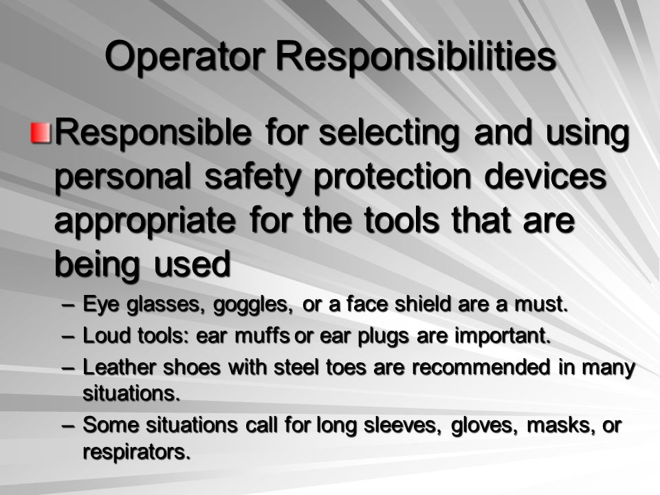 Operator Responsibilities