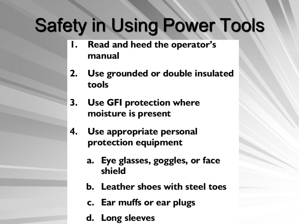 Safety in Using Power Tools