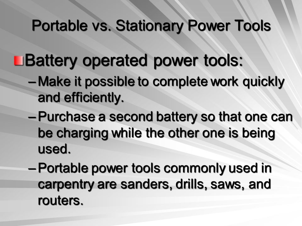 Portable vs. Stationary Power Tools