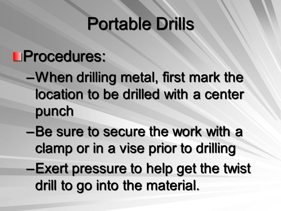 Portable Drills Procedures: