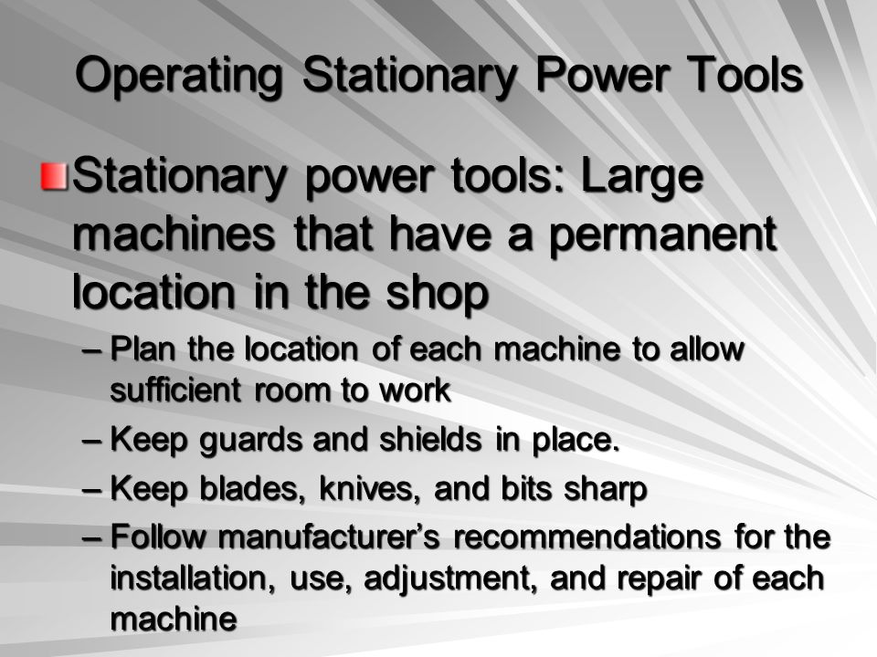 Operating Stationary Power Tools
