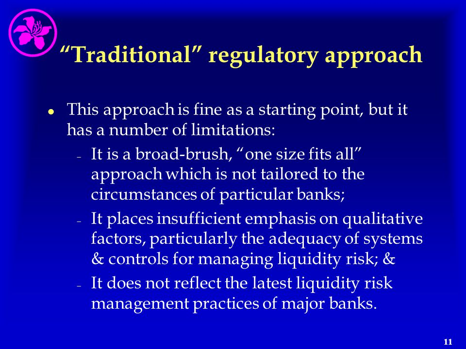 Traditional regulatory approach
