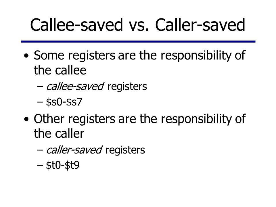 Callee-saved vs. Caller-saved