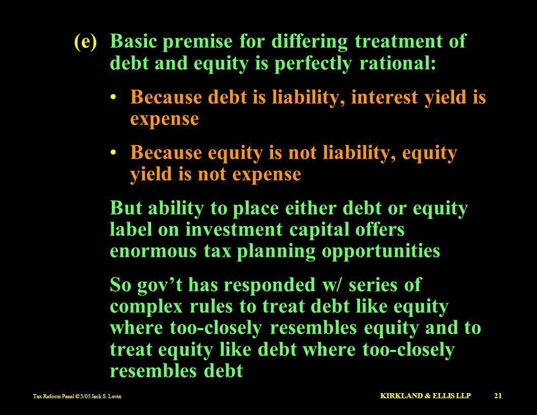 Because debt is liability, interest yield is expense