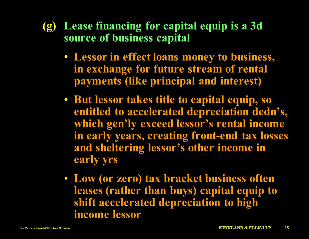 (g) Lease financing for capital equip is a 3d source of business capital