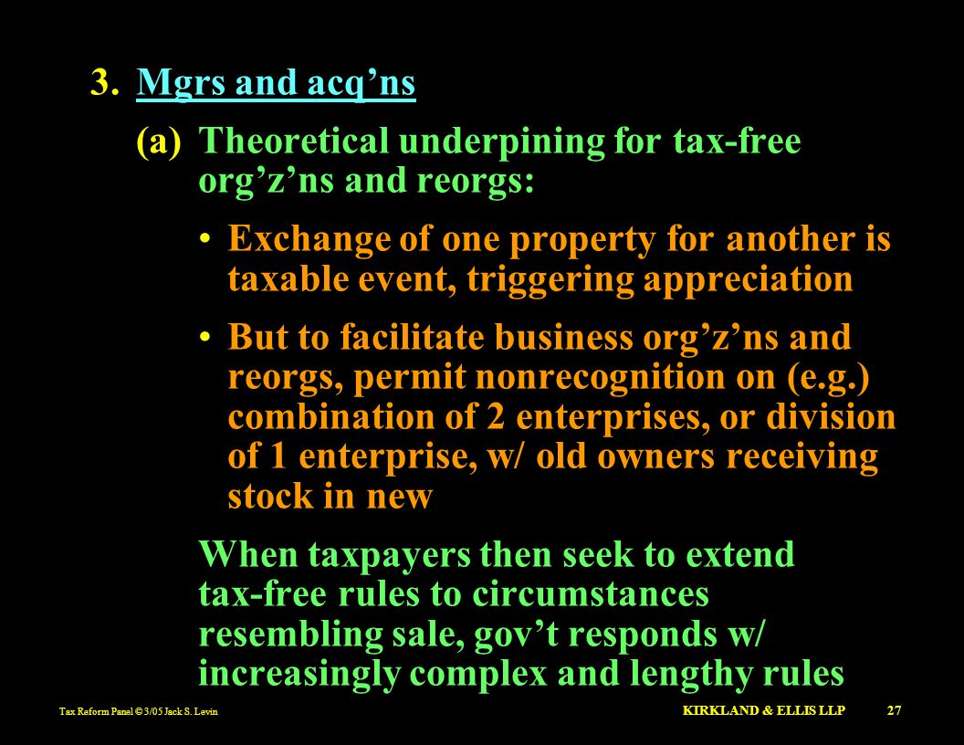 (a) Theoretical underpining for tax-free org'z'ns and reorgs: