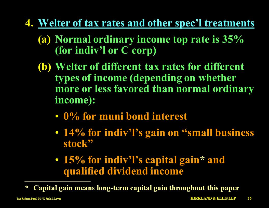 Welter of tax rates and other spec'l treatments