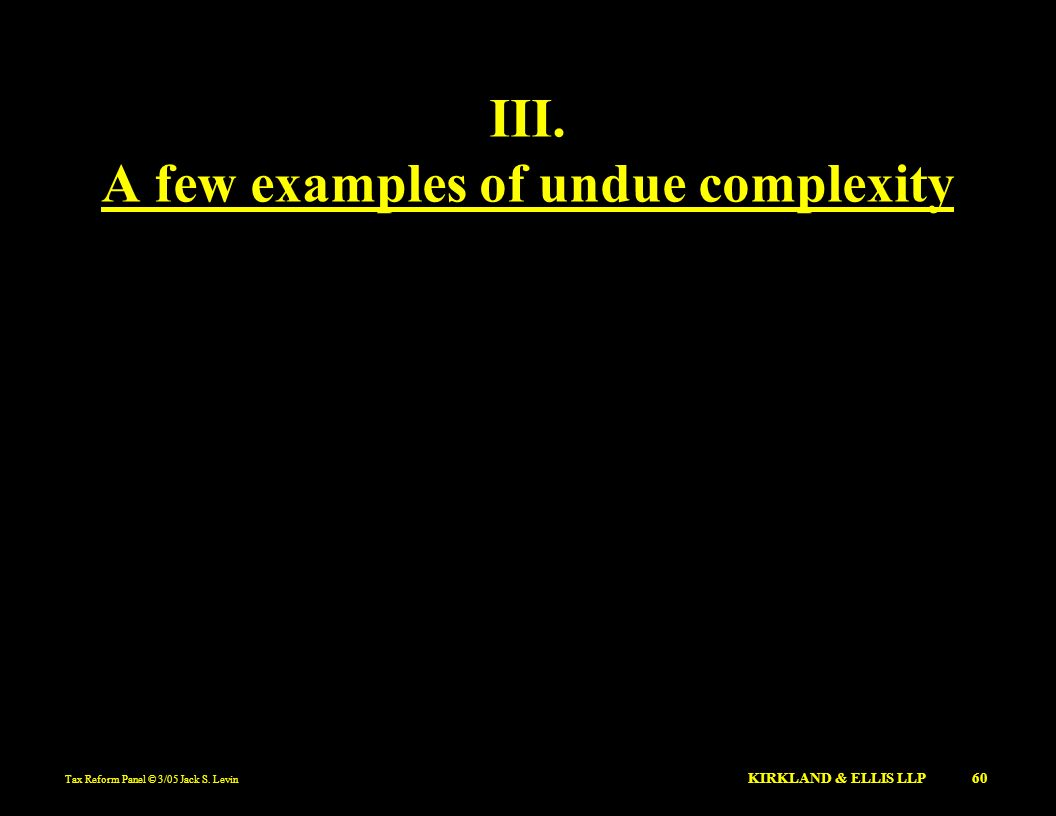 A few examples of undue complexity