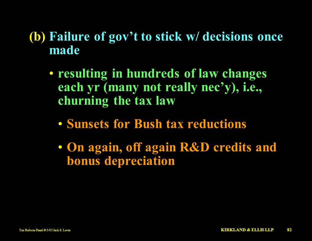 (b) Failure of gov't to stick w/ decisions once made