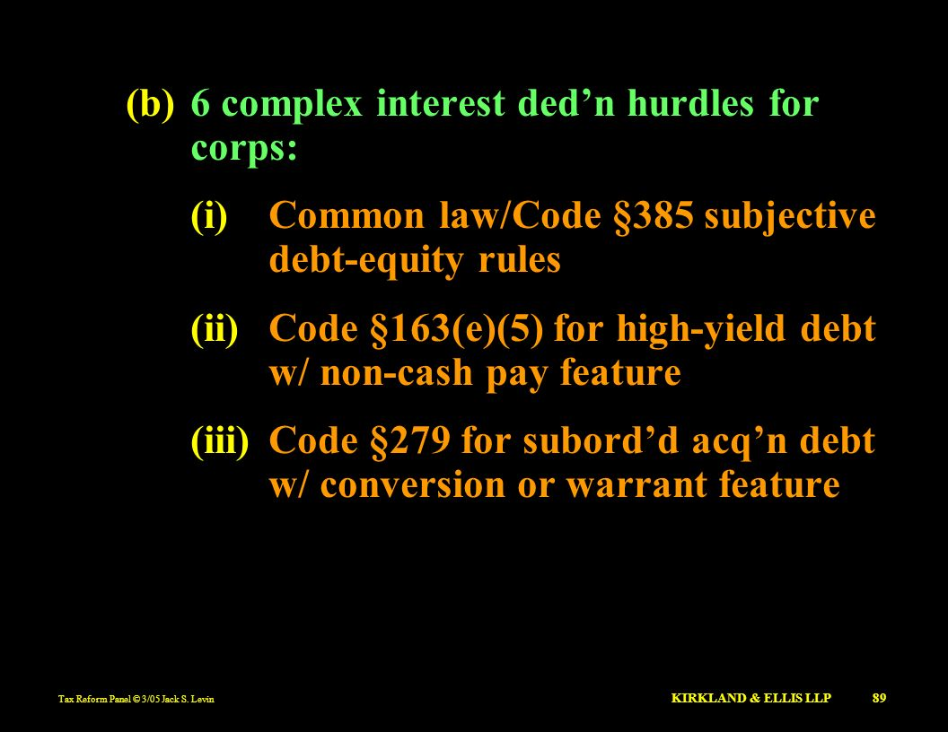(b) 6 complex interest ded'n hurdles for corps: