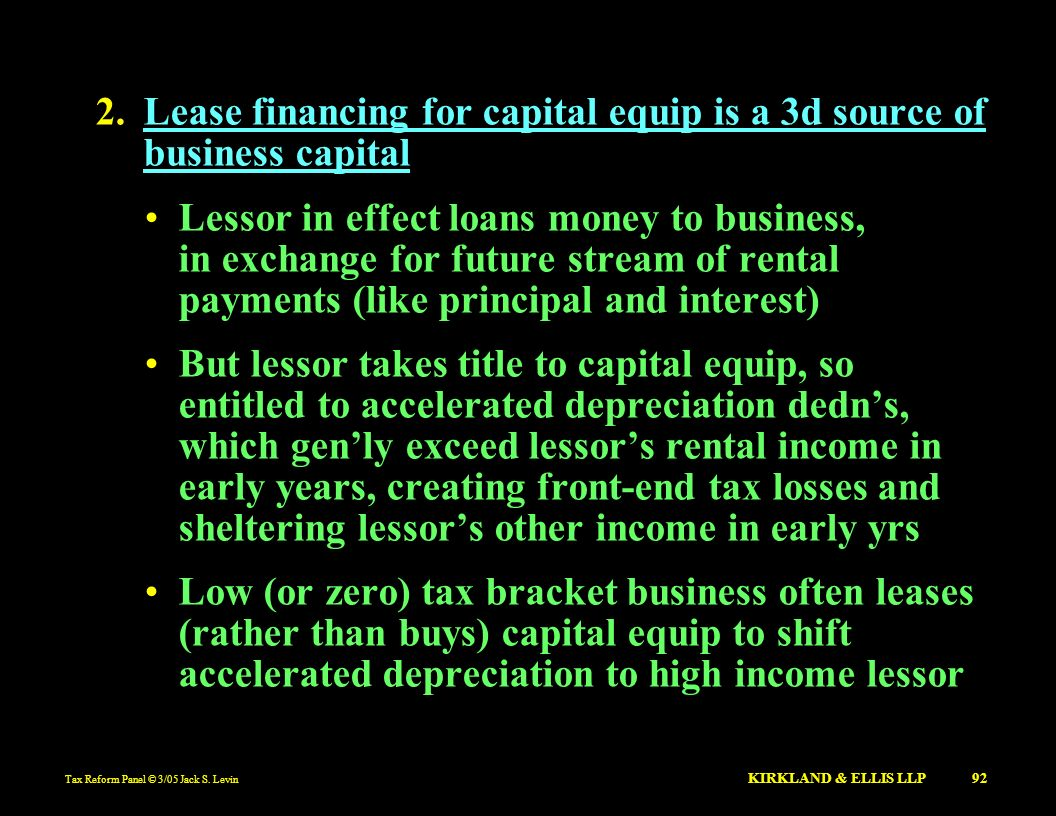 Lease financing for capital equip is a 3d source of business capital