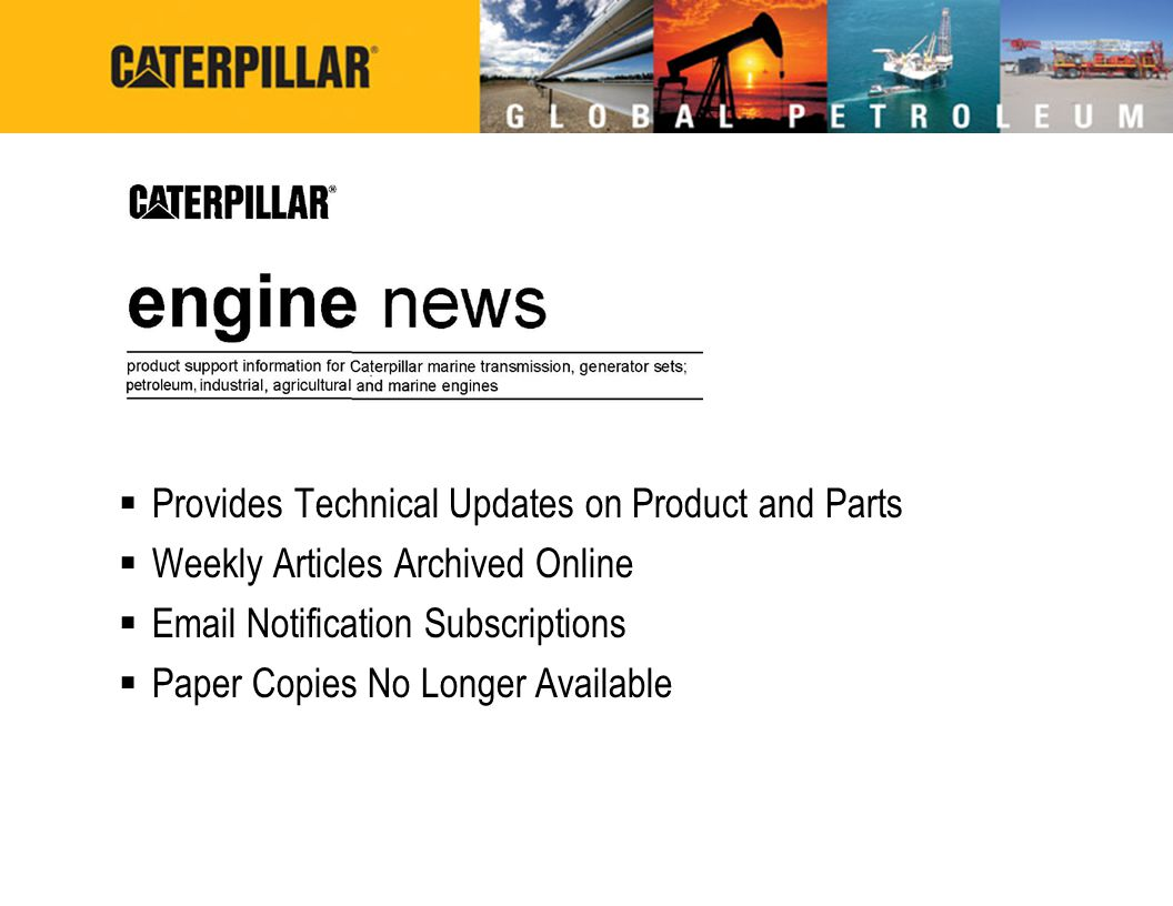 Provides Technical Updates on Product and Parts