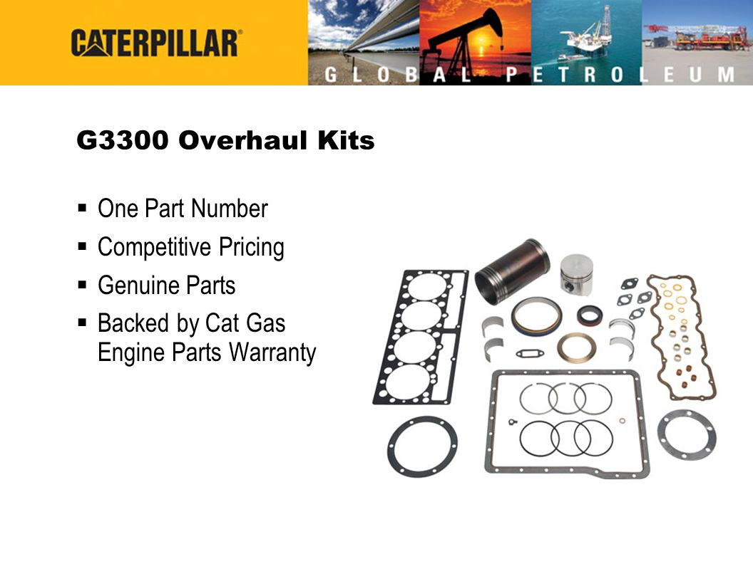 G3300 Overhaul Kits One Part Number. Competitive Pricing.