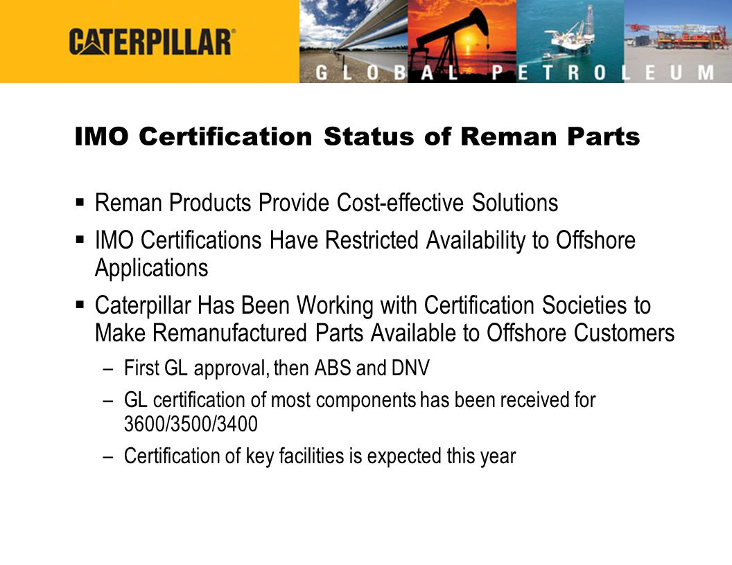 IMO Certification Status of Reman Parts