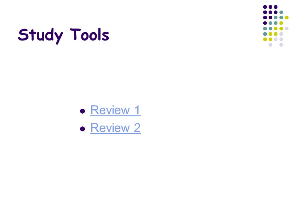 Study Tools Review 1 Review 2