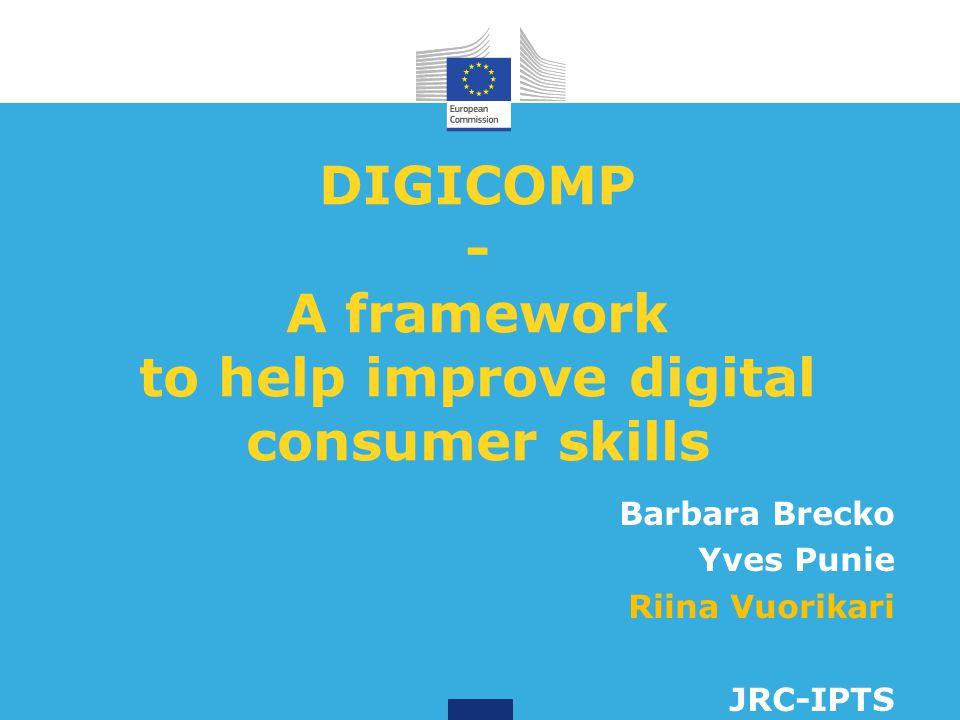 DIGICOMP - A framework to help improve digital consumer skills
