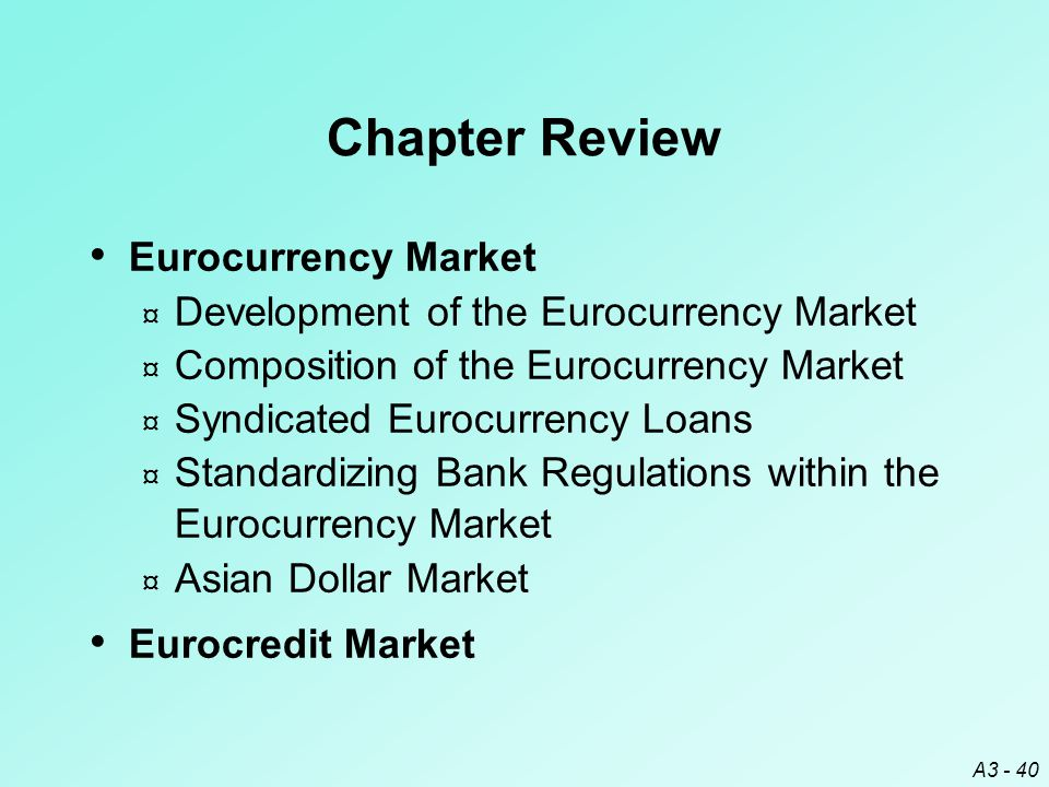 Chapter Review Eurocurrency Market