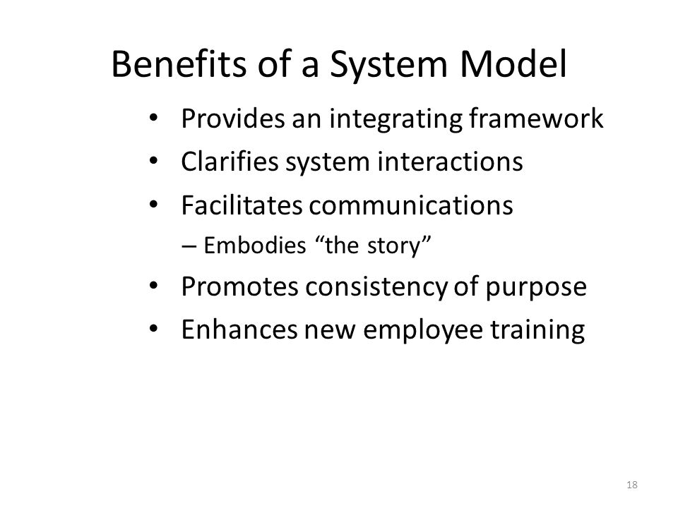 Benefits of a System Model