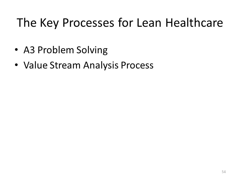 The Key Processes for Lean Healthcare