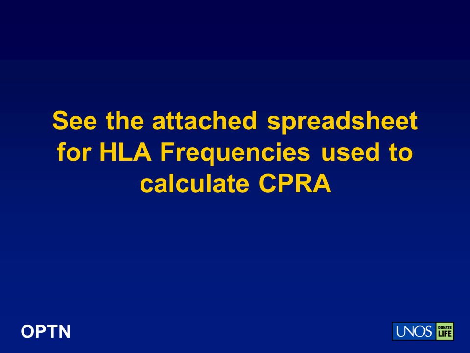 See the attached spreadsheet for HLA Frequencies used to calculate CPRA