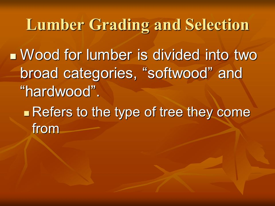 Lumber Grading and Selection