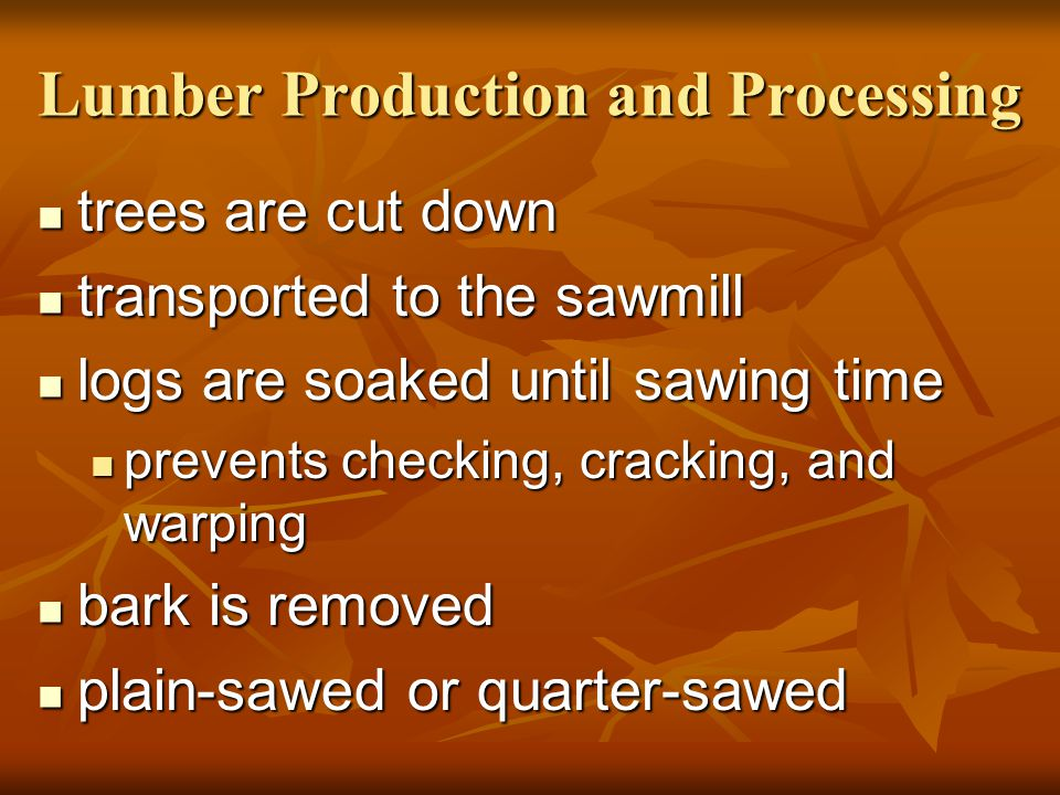 Lumber Production and Processing