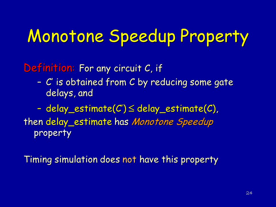 Monotone Speedup Property