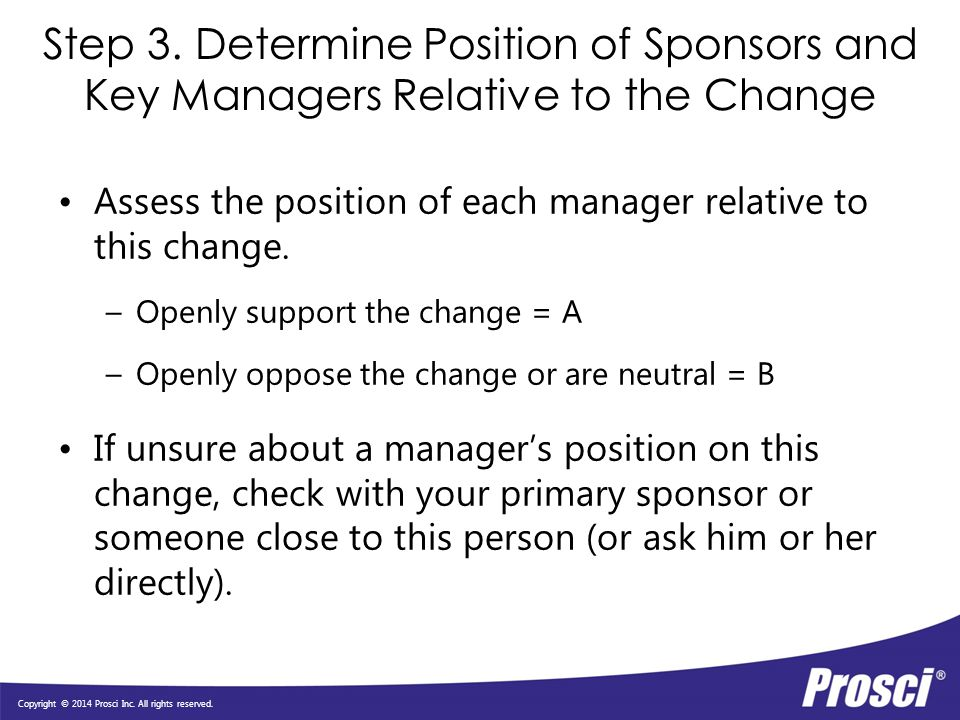 Step 3. Determine Position of Sponsors and Key Managers Relative to the Change