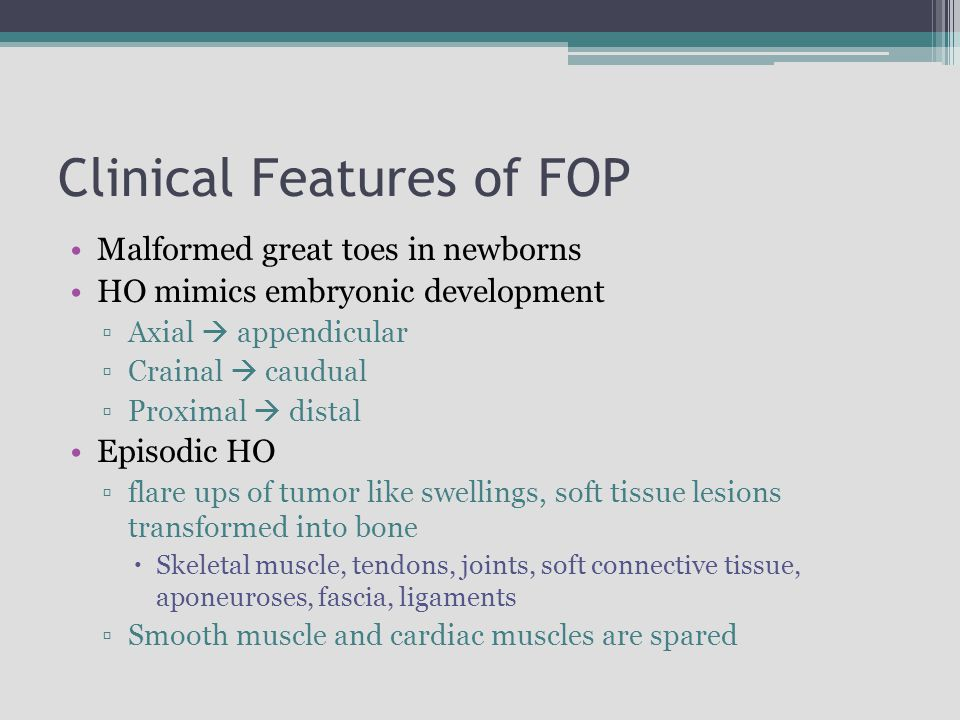 Clinical Features of FOP