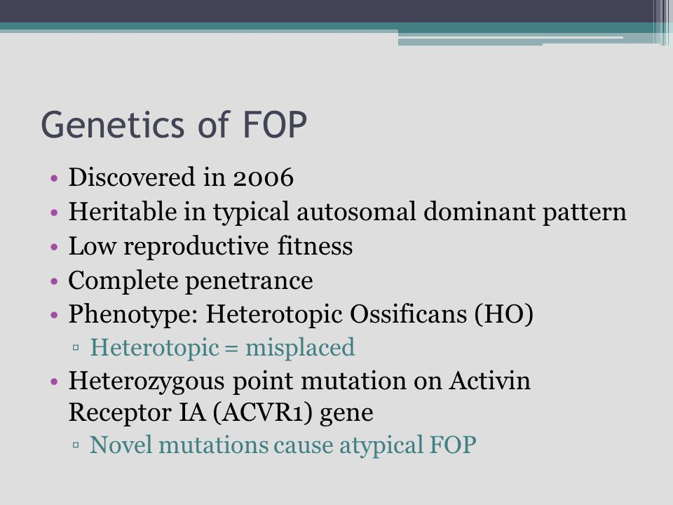 Genetics of FOP Discovered in 2006