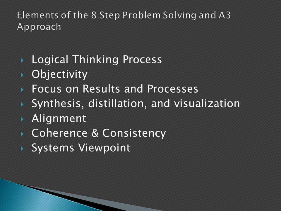 Elements of the 8 Step Problem Solving and A3 Approach