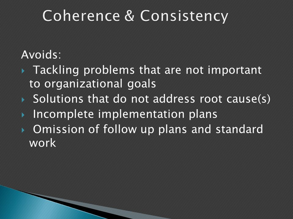 Coherence & Consistency