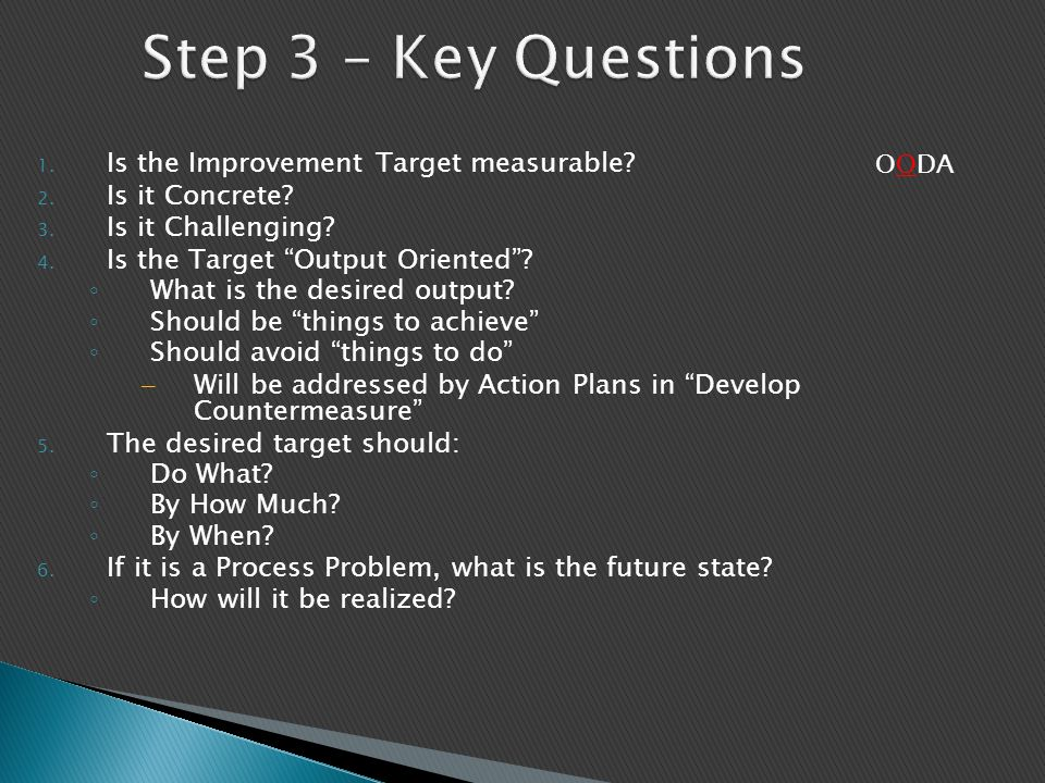 Step 3 – Key Questions Is the Improvement Target measurable