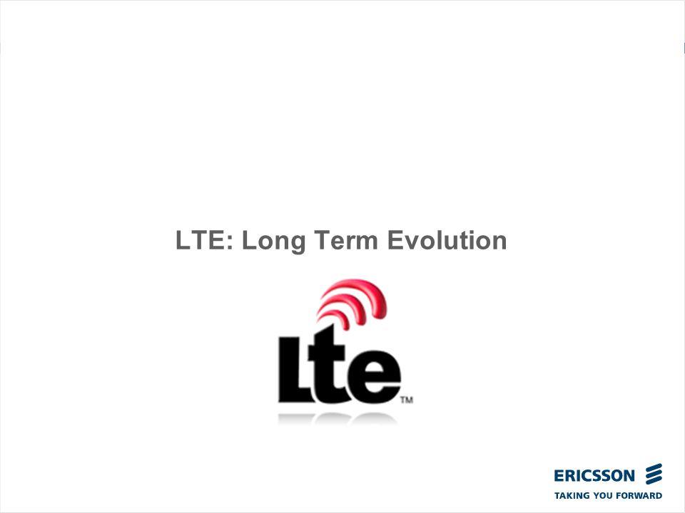 LTE: Long Term Evolution