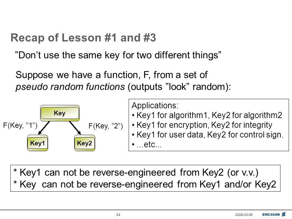 Recap of Lesson #1 and #3 Don't use the same key for two different things