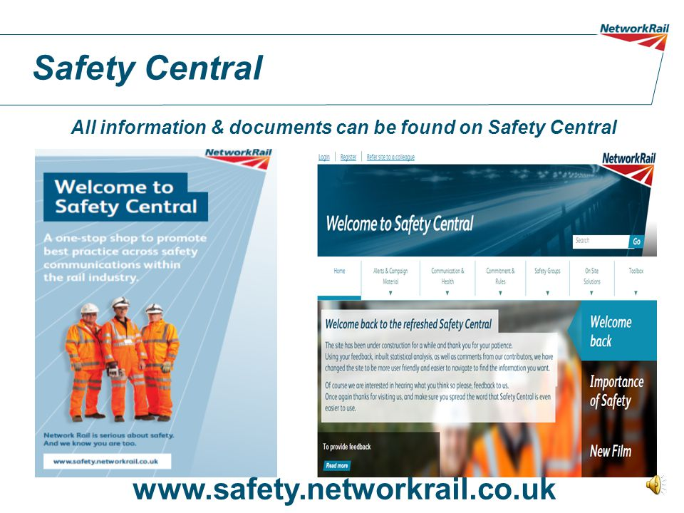 All information & documents can be found on Safety Central