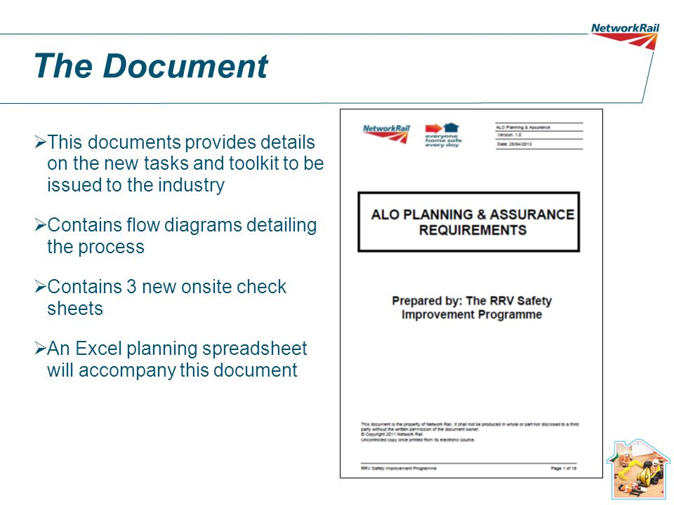 The Document This documents provides details on the new tasks and toolkit to be issued to the industry.