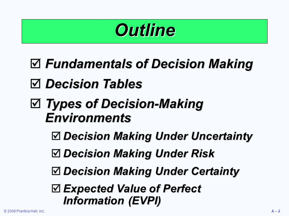 Outline Fundamentals of Decision Making Decision Tables