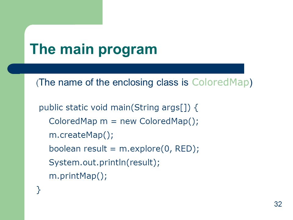 The main program (The name of the enclosing class is ColoredMap)
