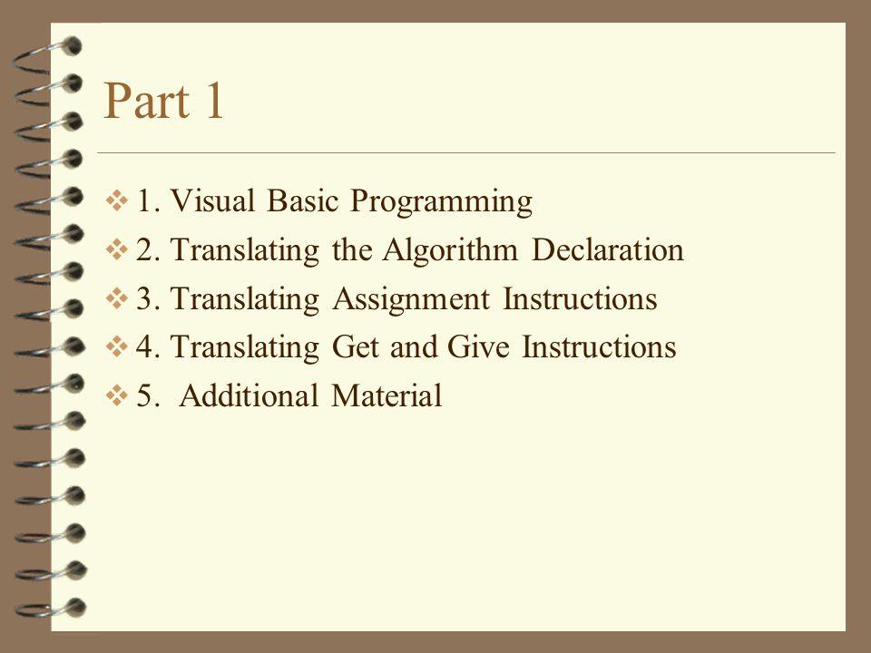 Part 1 1. Visual Basic Programming