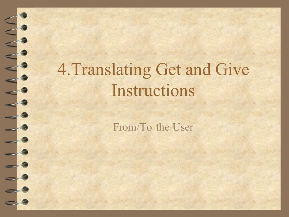 4.Translating Get and Give Instructions