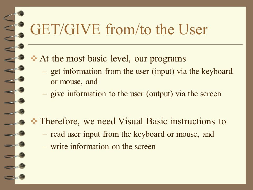 GET/GIVE from/to the User