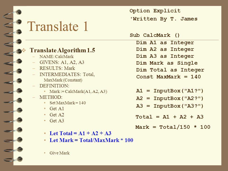 Translate 1 Translate Algorithm 1.5 Option Explicit