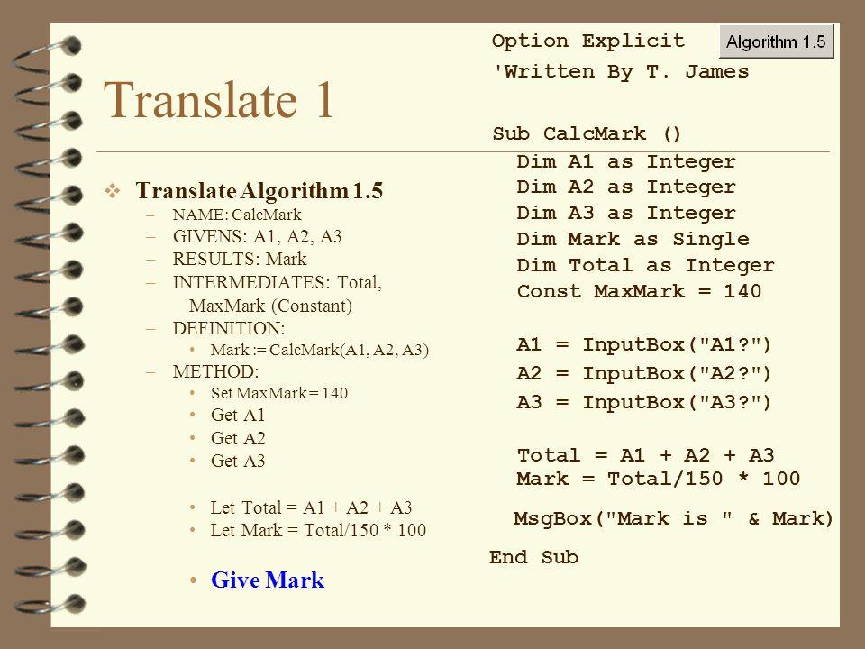 Translate 1 Translate Algorithm 1.5 Give Mark Option Explicit