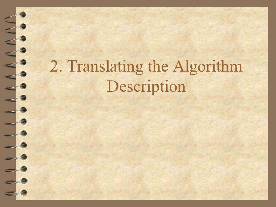 2. Translating the Algorithm Description