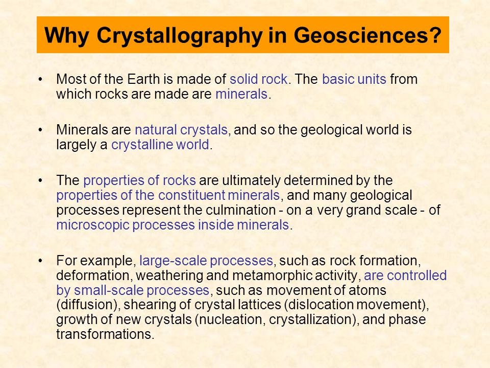 Why Crystallography in Geosciences