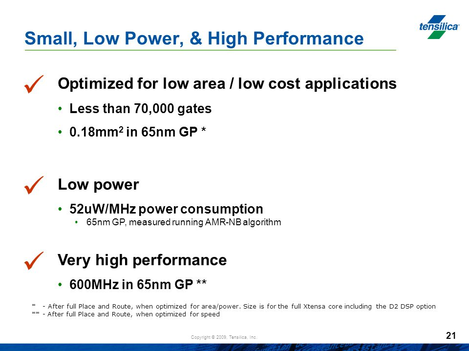 Small, Low Power, & High Performance