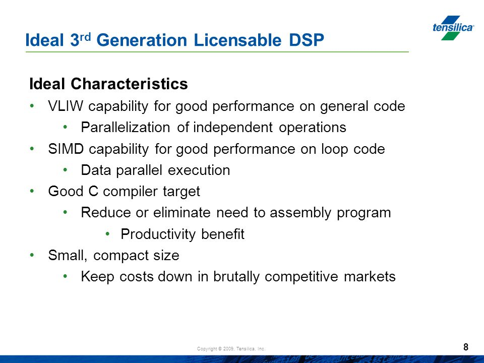 Ideal 3rd Generation Licensable DSP